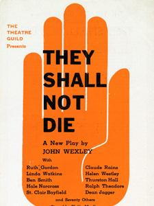 POSTER FOR JOHN WEXLEY'S THEY SHALL NOT DIE