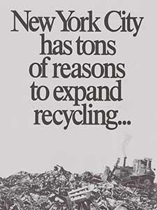 "FLYER, ""NEW YORK CITY HAS TONS OF REASONS TO EXPAND RECYCLING"""